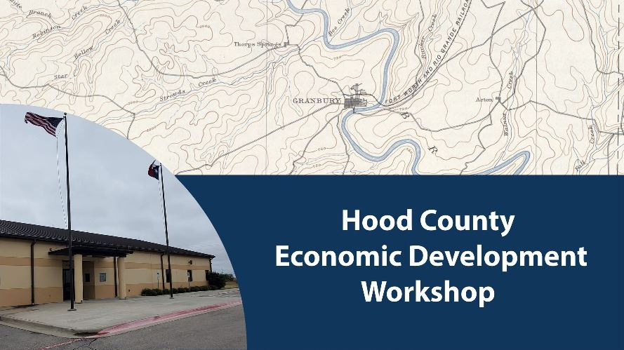 Hood County Economic Development Workshop